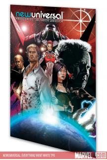Newuniversal: Everything Went White (Trade Paperback)