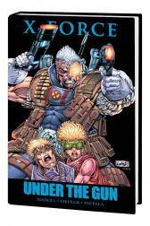 X-Force: Under the Gun (Hardcover)