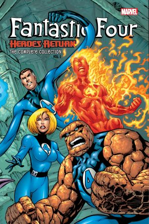 Fantastic Four: Heroes Return - The Complete Collection Vol. 1 (Trade Paperback)