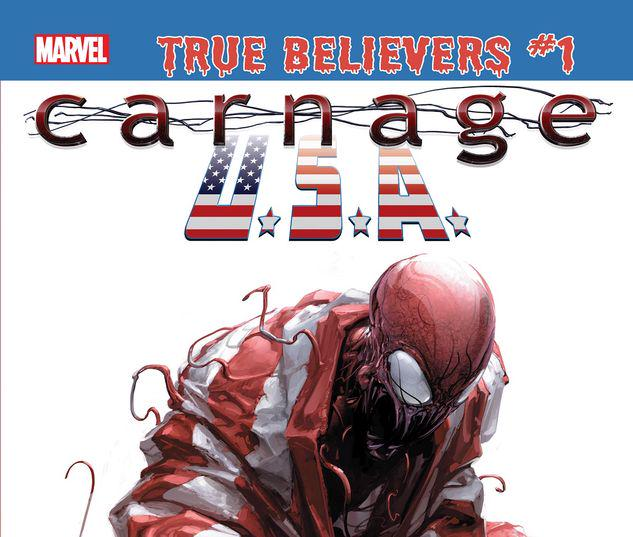 TRUE BELIEVERS: ABSOLUTE CARNAGE - CARNAGE, U.S.A. 1 #1