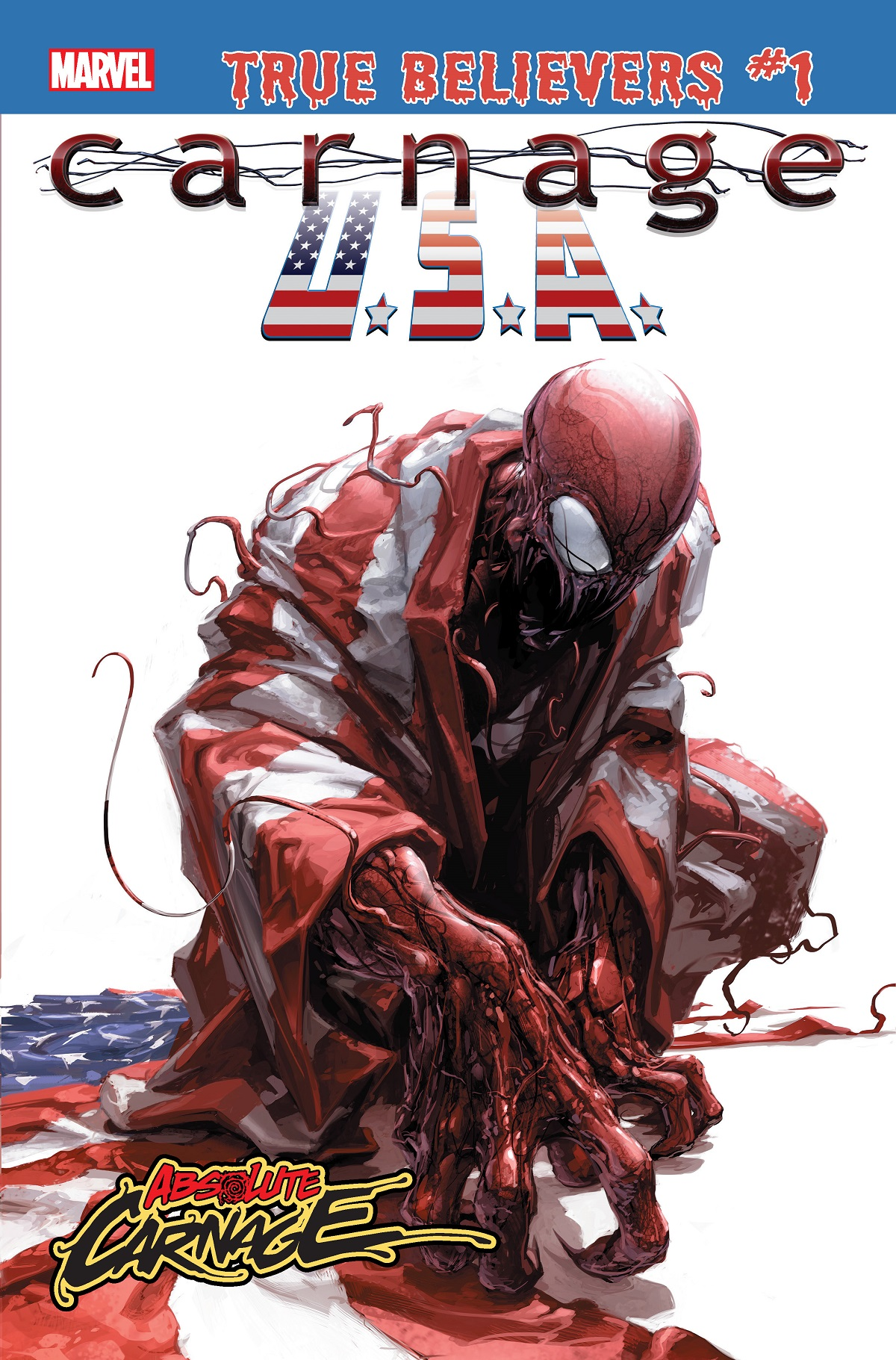 True Believers: Absolute Carnage - Carnage, U.S.A. (2019) #1