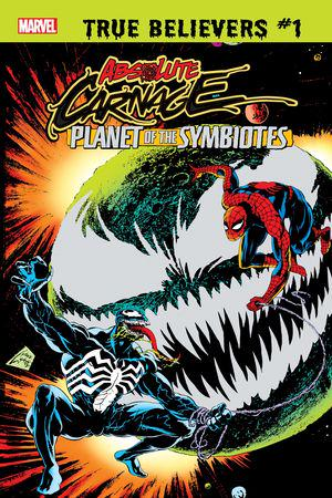 True Believers: Absolute Carnage - Planet Of The Symbiotes #1