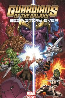 Guardians of the Galaxy: Best Story Ever (Trade Paperback)