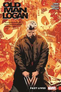 Wolverine: Old Man Logan Vol. 5 - Past Lives (Trade Paperback)