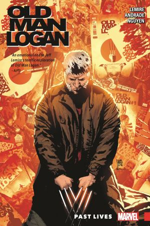 Wolverine: Old Man Logan Vol. 5 - Past Lives (Trade Paperback)