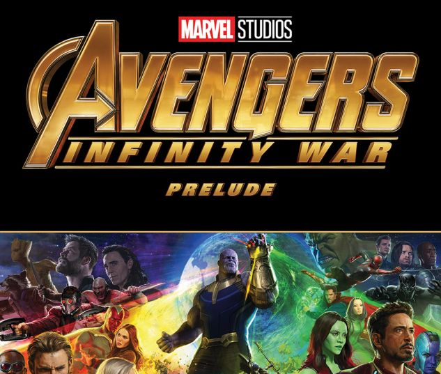 Infinity War Prelude Issue 1