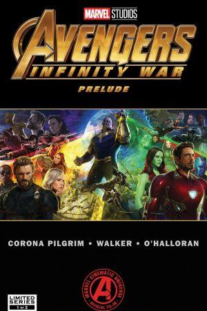 Marvel's Avengers: Infinity War Prelude #1