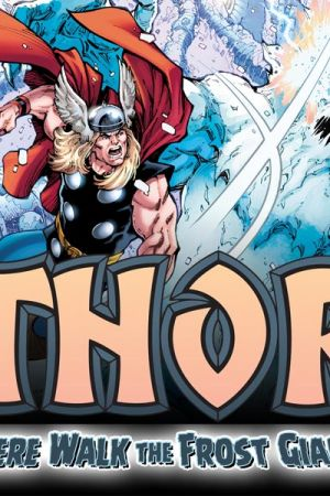 Thor: Where Walk The Frost Giants (2017)