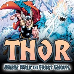 Thor: Where Walk The Frost Giants