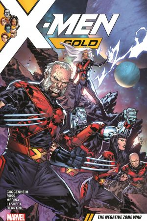 X-Men Gold Vol. 4: The Negative Zone War (Trade Paperback)