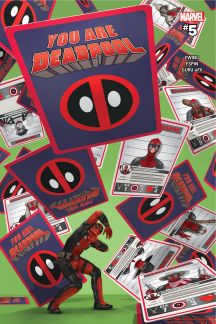 You Are Deadpool #5