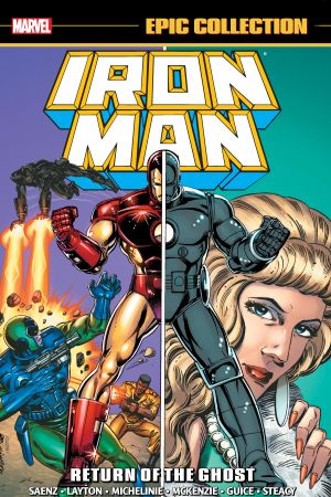 Iron Man Epic Collection: Return Of The Ghost (Trade Paperback)