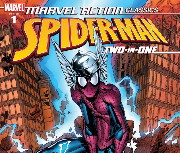MARVEL ACTION CLASSICS: SPIDER-MAN TWO-IN-ONE 1 #1
