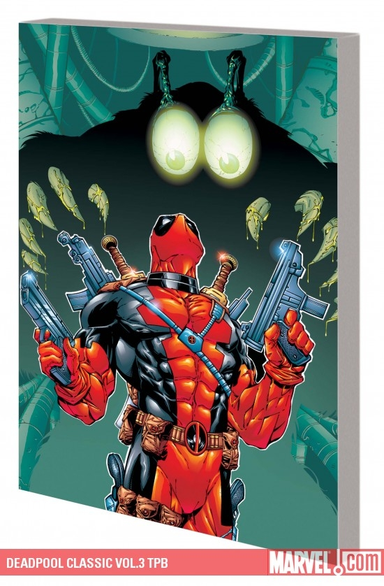 Deadpool Classic Vol.3 (Trade Paperback)