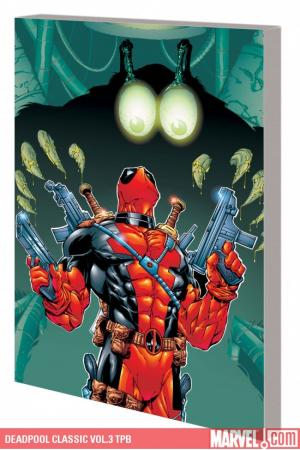 Deadpool Classic Vol.3 (Trade Paperback)