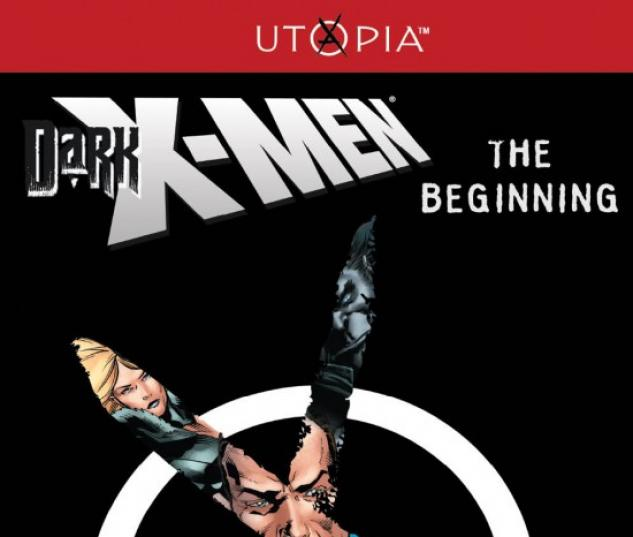 DARK X-MEN: THE BEGINNING #1 (2ND PRINTING VARIANT)