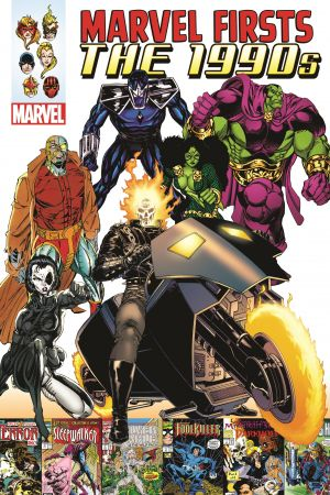 Marvel Firsts: The 1990s Vol. 1 (Trade Paperback)