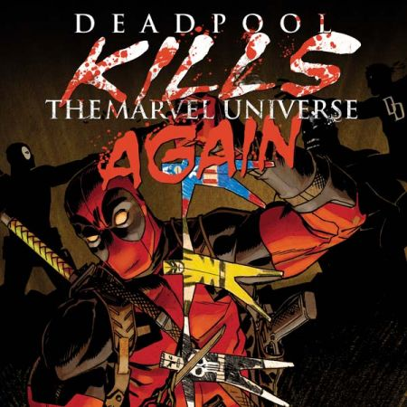 Deadpool Kills the Marvel Universe Again (2017)