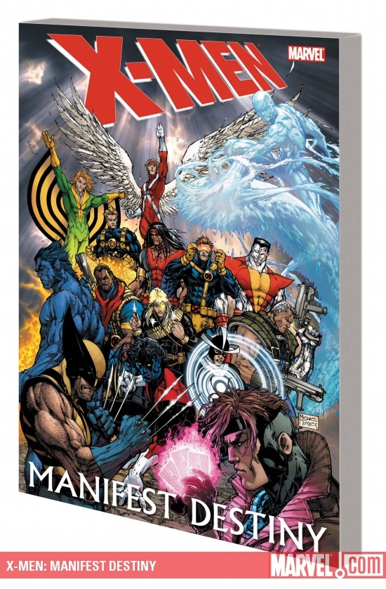 X-MEN: MANIFEST DESTINY TPB (Trade Paperback)
