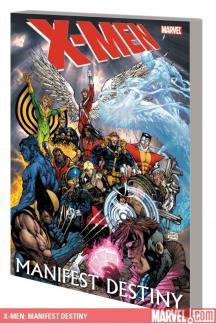 X-Men: Manifest Destiny (Trade Paperback)