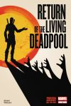 RETURN OF THE LIVING DEADPOOL 3 (WITH DIGITAL CODE)