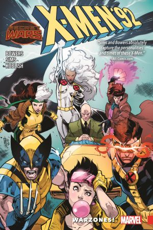 X-Men '92 Vol. 0: Warzones! (Trade Paperback)