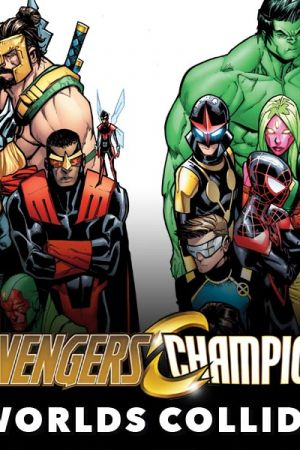 Avengers & Champions: Worlds Collide (2018)
