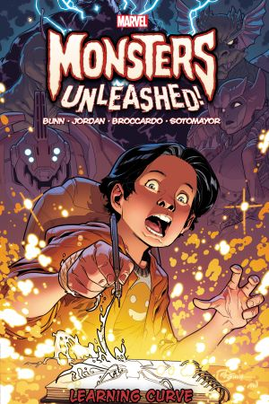 Monsters Unleashed Vol. 2: Learning Curve (Trade Paperback)