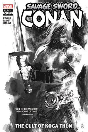 Savage Sword Of Conan: The Cult Of Koga Thun Black And White (Trade Paperback)