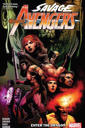 Savage Avengers Vol. 3: Enter The Dragon (Trade Paperback)