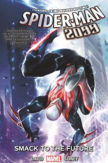 Spider-Man 2099 Vol. 3: Smack to The Future (Trade Paperback)
