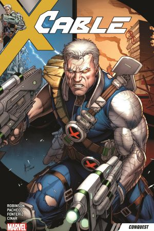 Cable Vol. 1: Conquest (Trade Paperback)