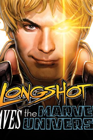 Longshot Saves the Marvel Universe (2013)