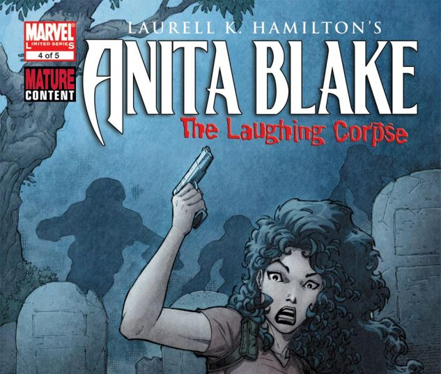 ANITA BLAKE, VAMPIRE HUNTER: THE LAUGHING CORPSE (2008) #4 Cover