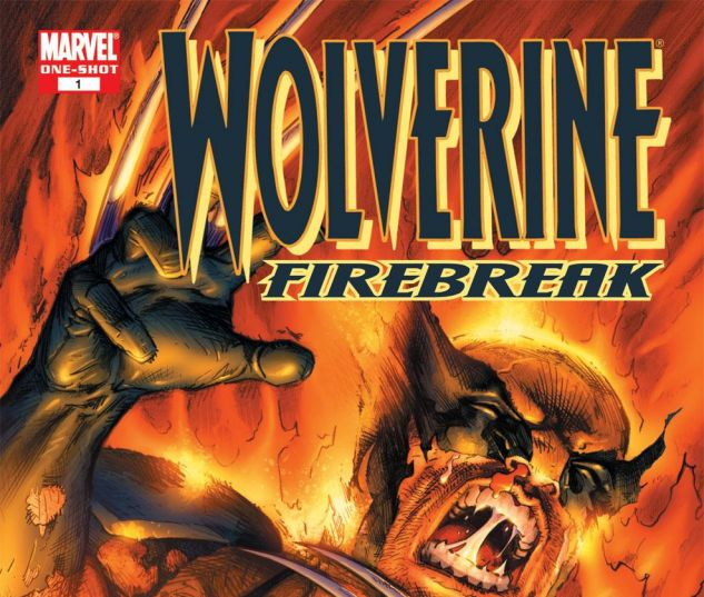 WOLVERINE_FIREBREAK_ONE_SHOT_2007_1