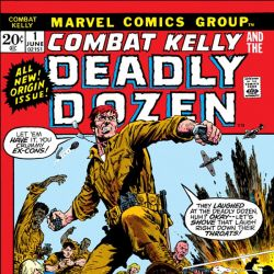 Combat Kelly and the Deadly Dozen (1972 - Present)