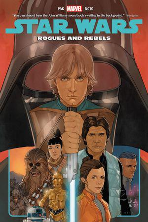 Star Wars Vol. 13: Rogues And Rebels (Trade Paperback)