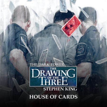Dark Tower: The Drawing of the Three - House of Cards