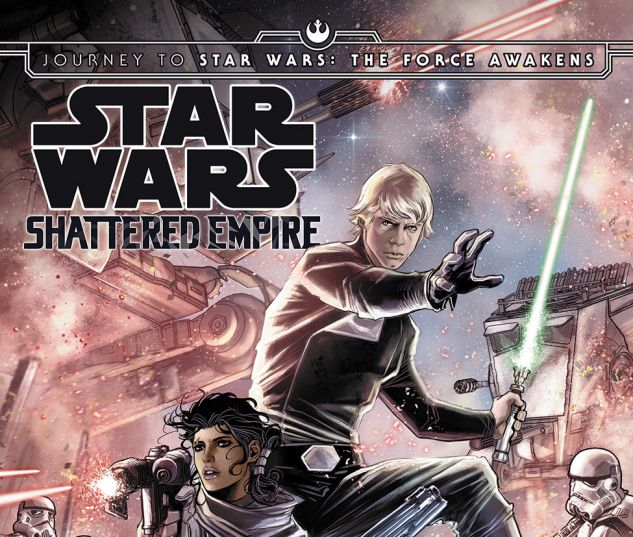 Journey To Star Wars The Force Awakens Shattered Empire 2015 4