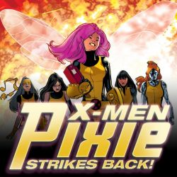 X-MEN: PIXIE STRIKES BACK (2009present)