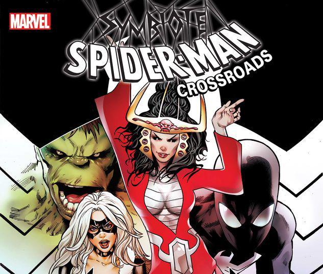 Symbiote Spider-Man: Crossroads #5
