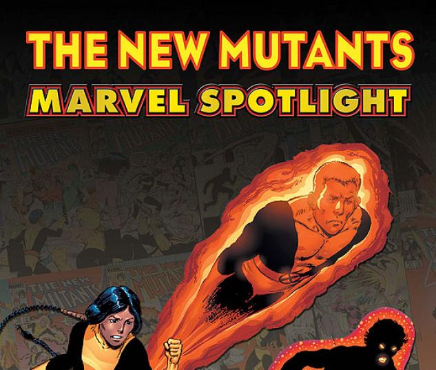 MARVEL SPOTLIGHT: NEW MUTANTS #1