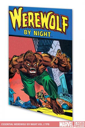 Essential Werewolf by Night Vol. 2 (Trade Paperback)