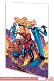 Spider-Man and the Fantastic Four: Silver Rage (Trade Paperback)