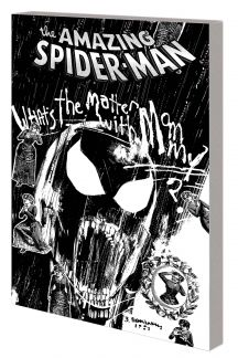 Spider-Man: Life in the Mad Dog Ward (Trade Paperback)