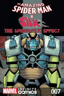 Amazing Spider-Man & Silk: The Spider(fly) Effect Infinite Comic #7