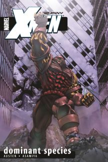Uncanny X-Men Vol. 2: Dominant Species (Trade Paperback)