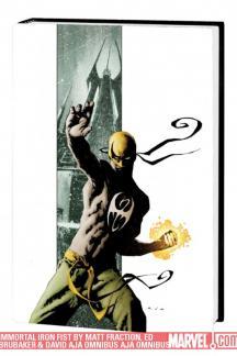 Immortal Iron Fist by Matt Fraction, Ed Brubaker & David Aja (Hardcover)