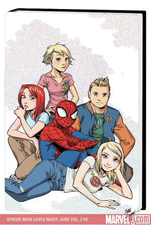Spider-Man Loves Mary Jane Vol. 2 (Hardcover)