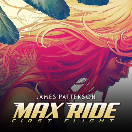 Max Ride: First Flight (2015 - Present)